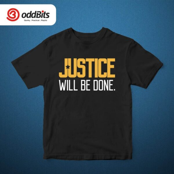 Justice Will Be Done Tshirt Black