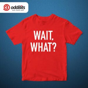 Wait What? Graphic Tshirt Red
