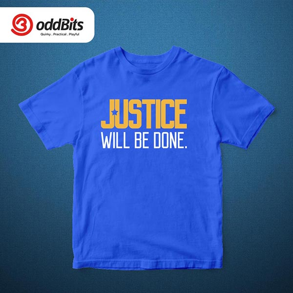 Justice Will Be Done Tshirt Blue