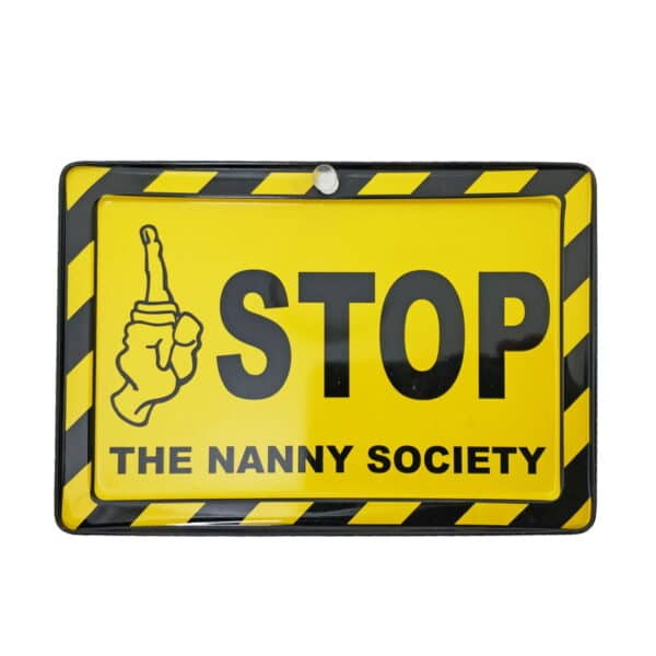 Nanny Society Funny Warning Metal Sign With Suction Cup