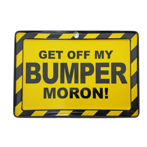 Bumper Funny Warning Metal Sign With Suction Cup