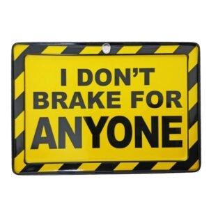 I Don't Brake
