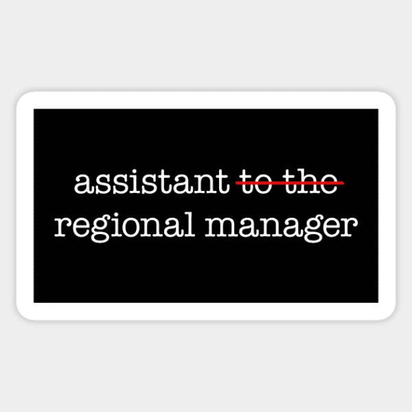 The Office Assistant Regional Manager Vinyl Sticker